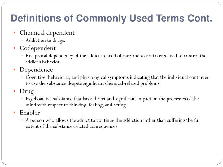 Definitions of Commonly Used Terms Cont.