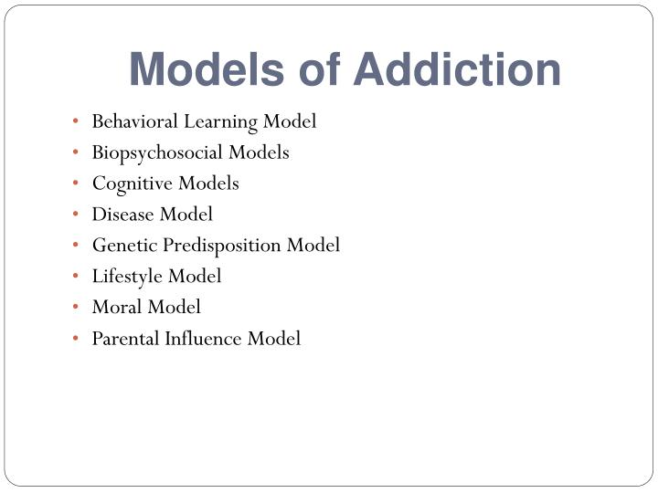Models of Addiction