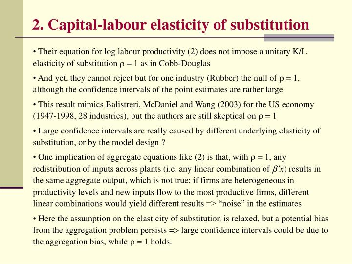 2. Capital-labour elasticity of substitution