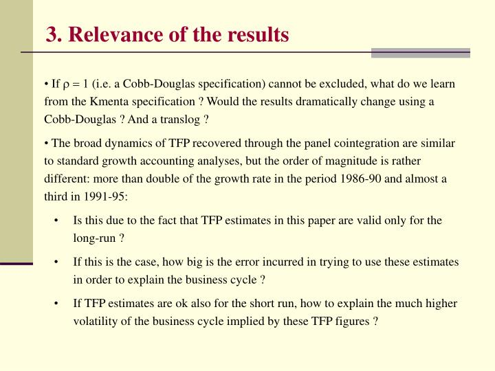 3. Relevance of the results