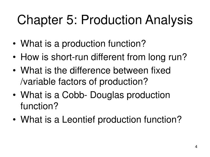 Chapter 5: Production Analysis