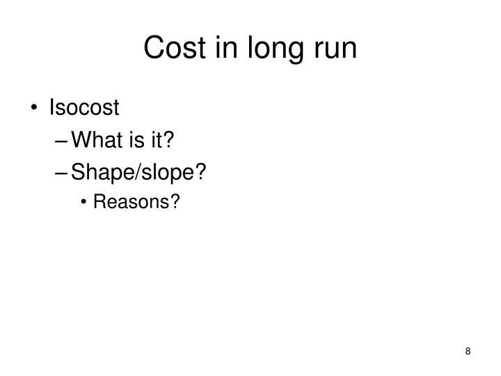 Cost in long run