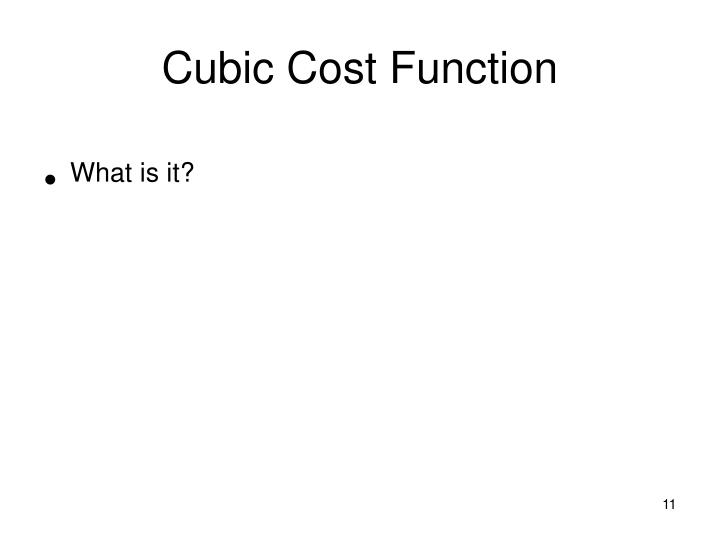 Cubic Cost Function