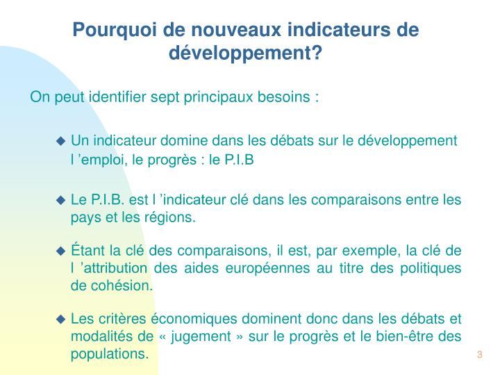 Pourquoi de nouveaux indicateurs de développement?
