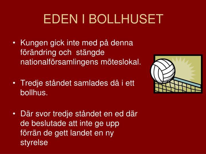 EDEN I BOLLHUSET