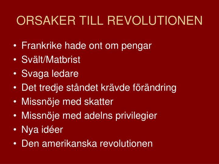 ORSAKER TILL REVOLUTIONEN