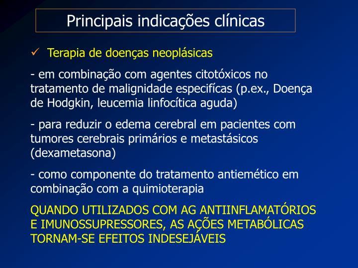 Principais indicações clínicas
