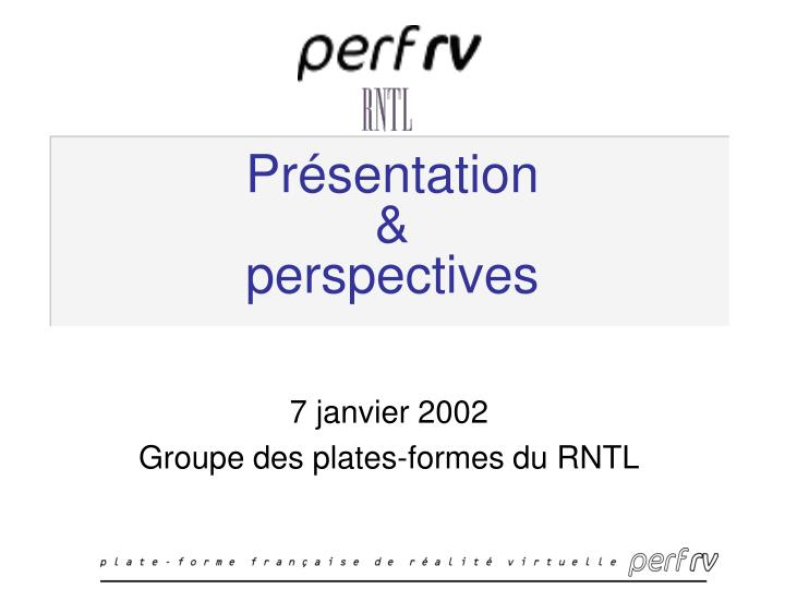 Pr sentation perspectives