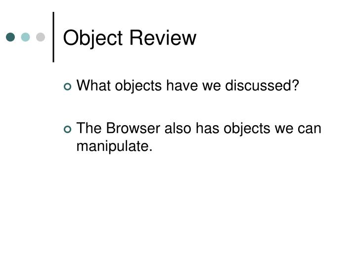 Object review