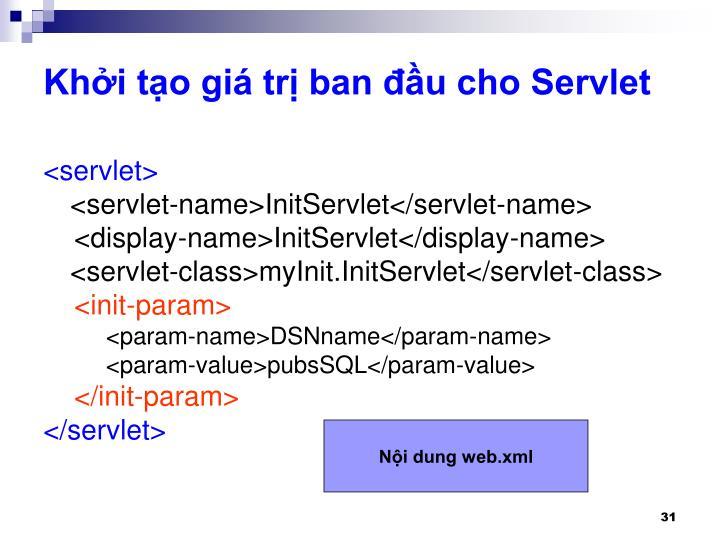 Khởi tạo giá trị ban đầu cho Servlet