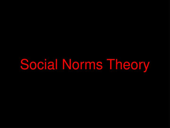 Social Norms Theory
