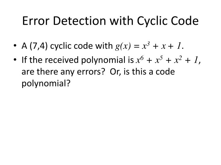 Error Detection with Cyclic Code