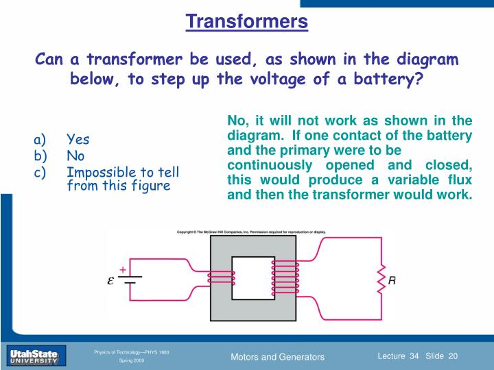 Can a transformer be used, as shown in the diagram below, to step up the voltage of a battery?