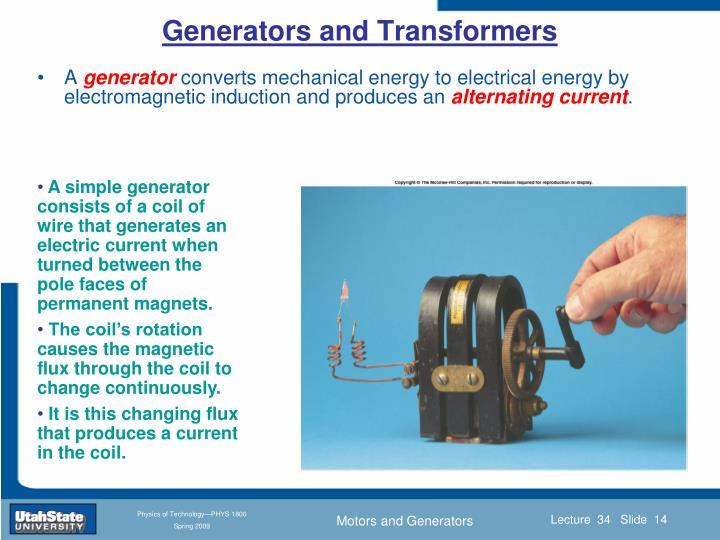 Generators and Transformers