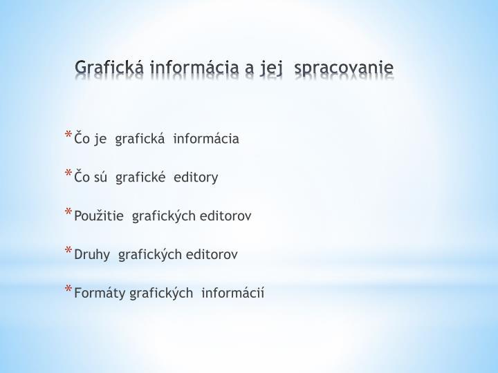 Čo je  grafická  informácia