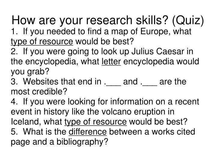 How are your research skills quiz