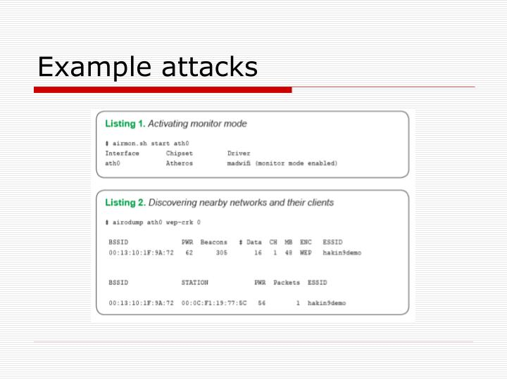Example attacks