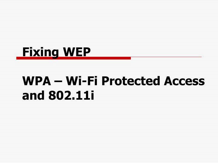 Fixing WEP