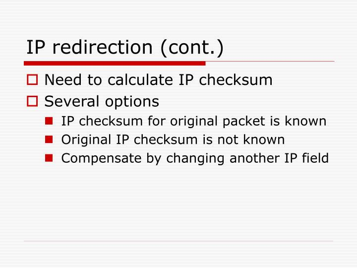 IP redirection (cont.)