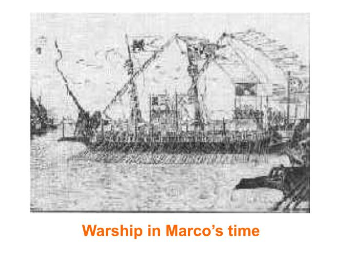 Warship in Marco's time