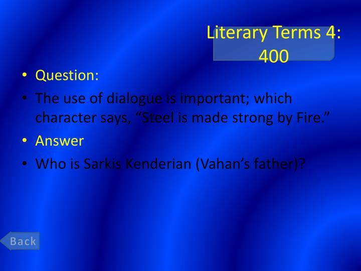 Literary Terms 4: 400