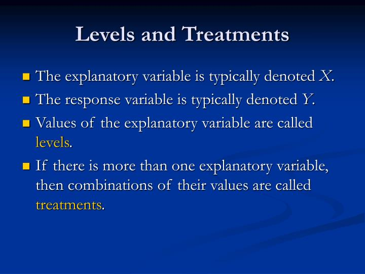Levels and Treatments