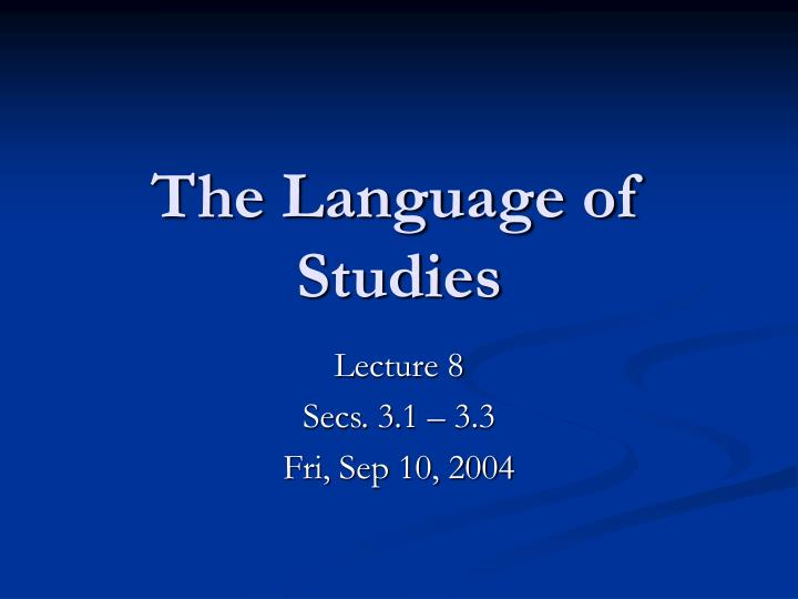 The language of studies