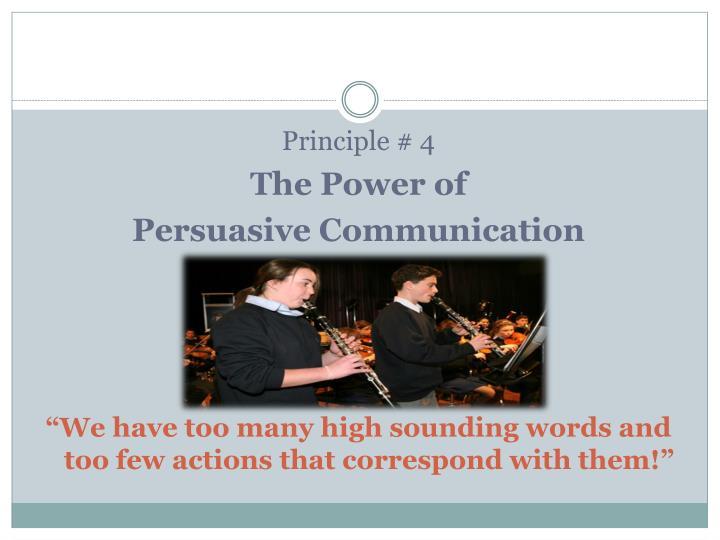 Principle # 4