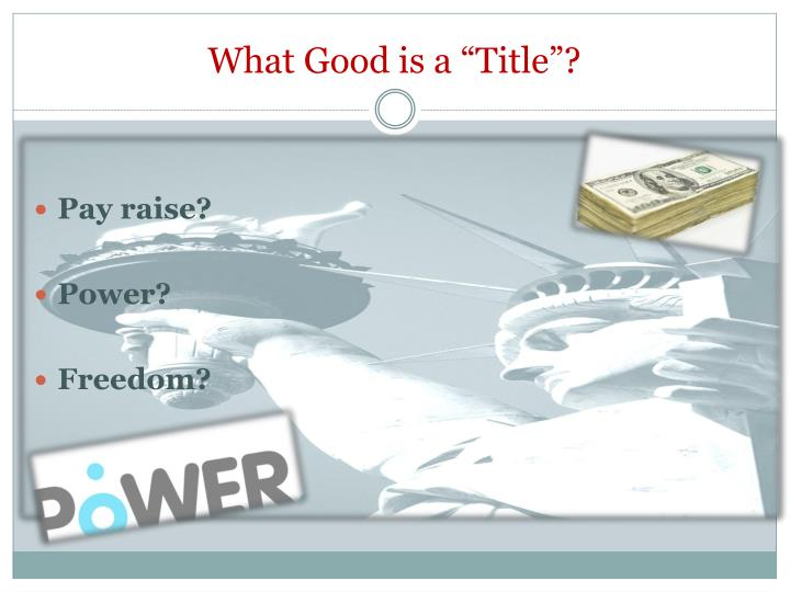 "What Good is a ""Title""?"