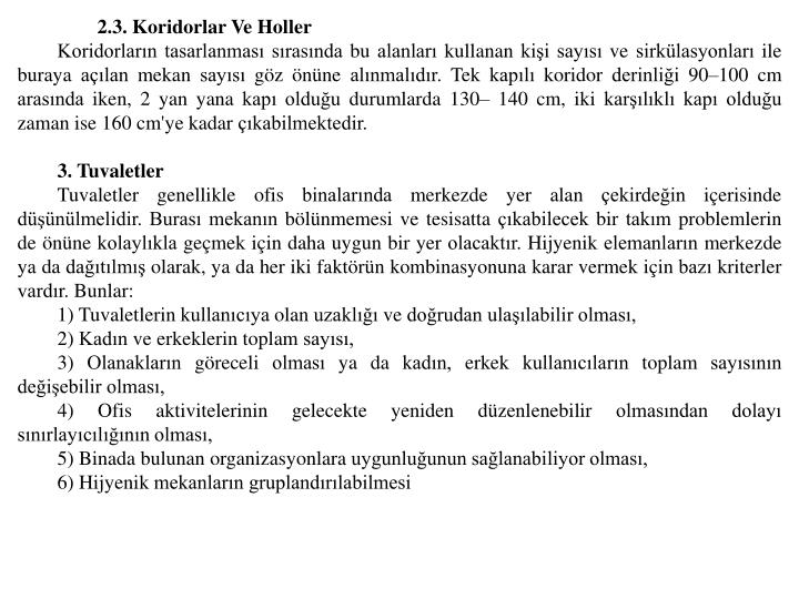 2.3. Koridorlar Ve Holler