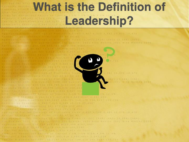 What is the definition of leadership