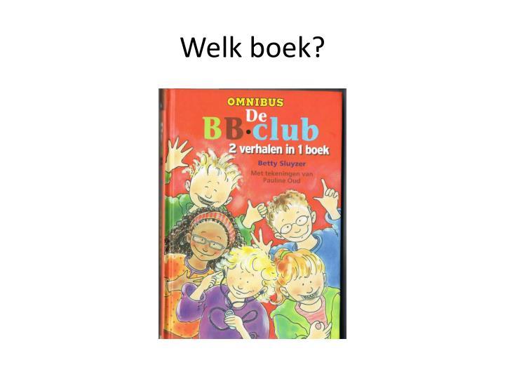 Welk boek?