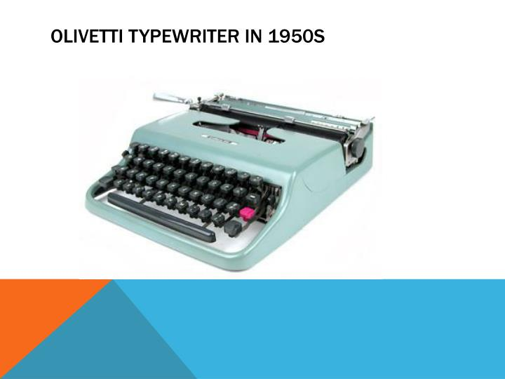 Olivetti typewriter in 1950s