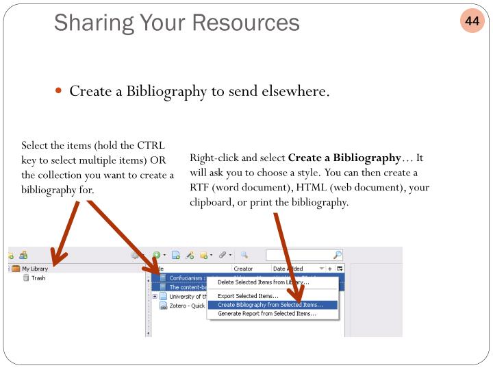 Create a Bibliography to send elsewhere.