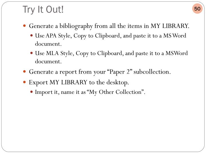 Generate a bibliography from all the items in MY LIBRARY.