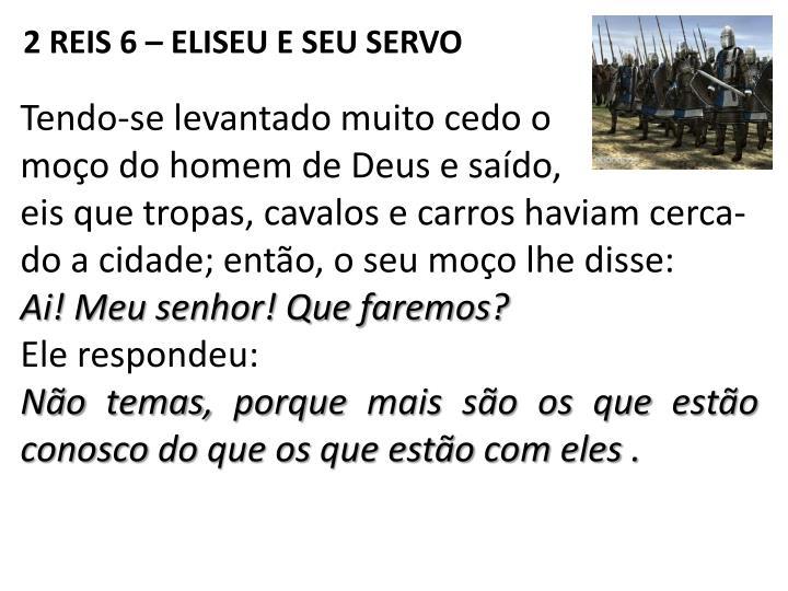 2 REIS 6 – ELISEU