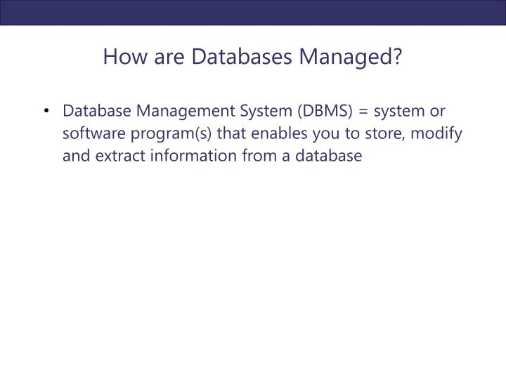 How are Databases Managed?