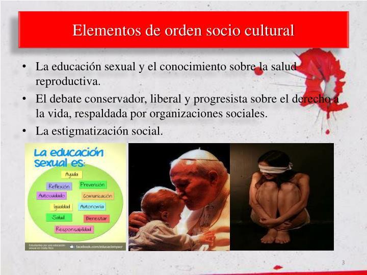 Elementos de orden socio cultural