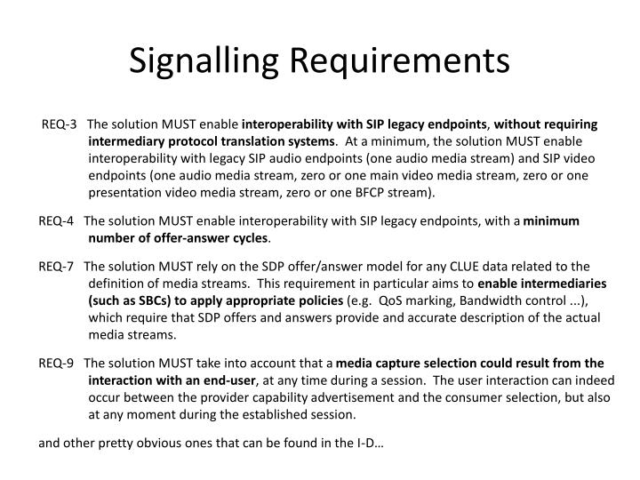 Signalling requirements