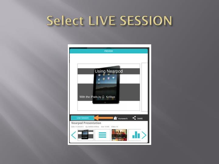 Select LIVE SESSION