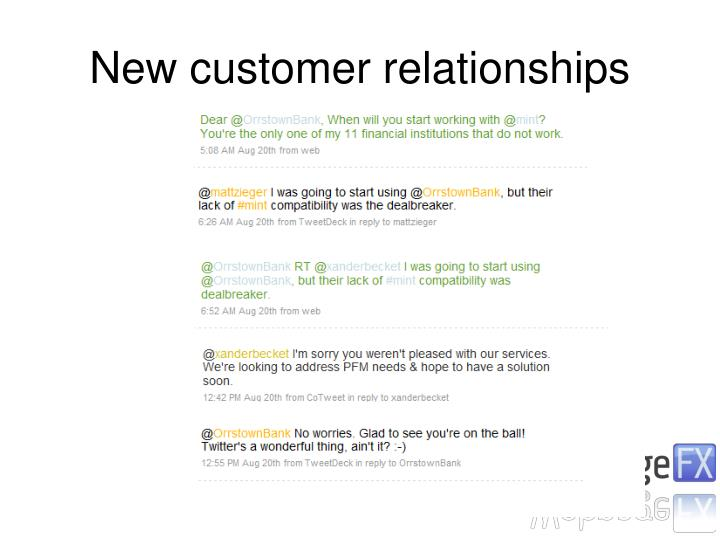 New customer relationships