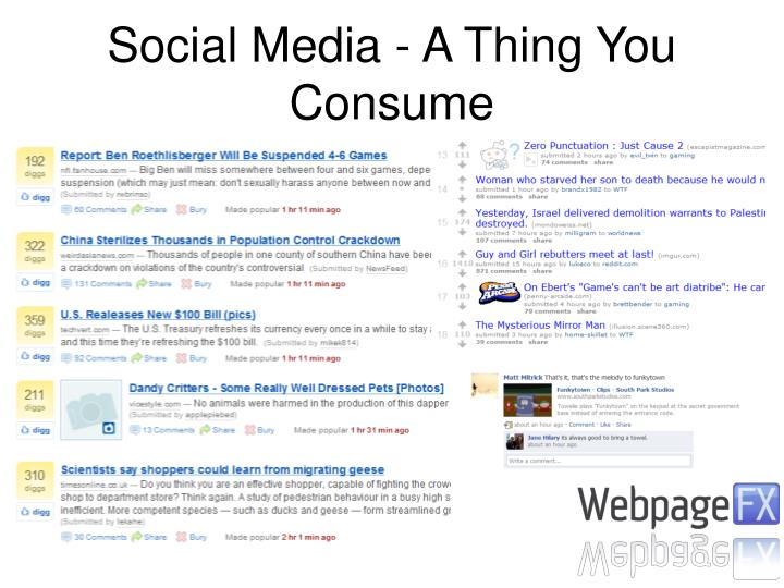 Social Media - A Thing You Consume