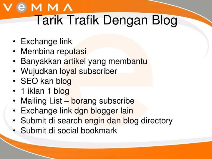 Tarik Trafik Dengan Blog