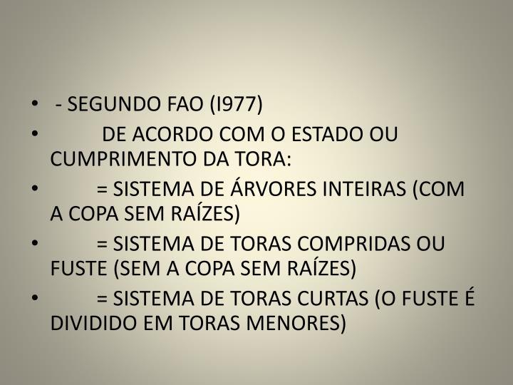 - SEGUNDO FAO (I977)