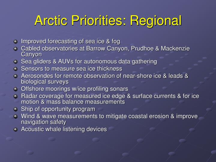 Arctic Priorities: Regional