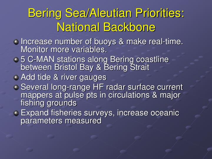 Bering Sea/Aleutian Priorities: