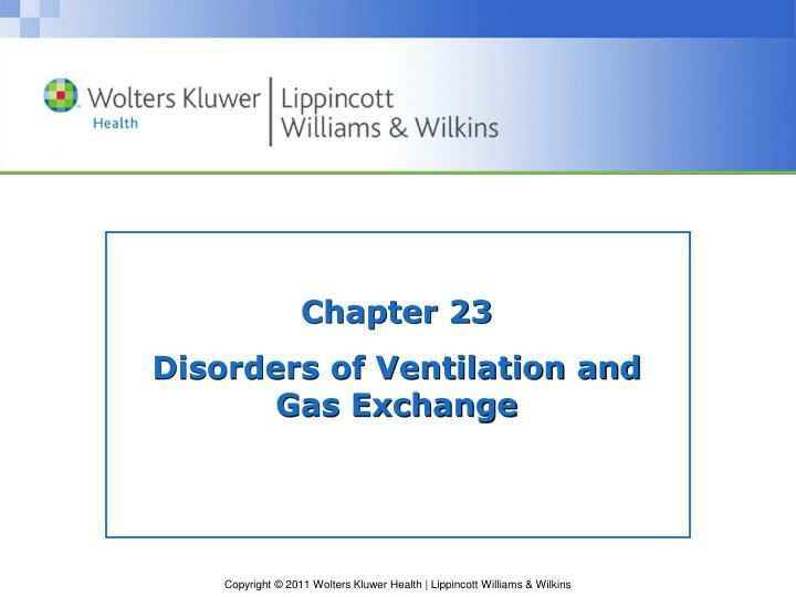 Chapter 23 disorders of ventilation and gas exchange
