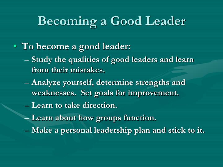 Becoming a Good Leader