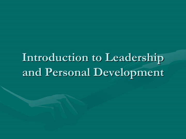introduction to leadership and personal development