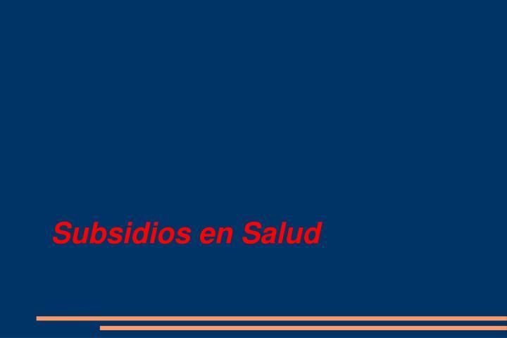 Subsidios en Salud
